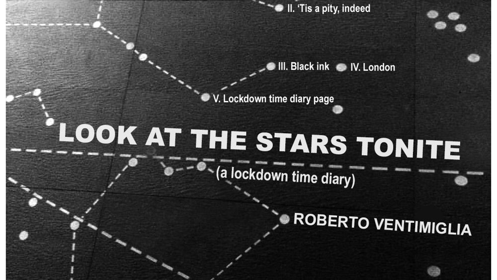 Roberto Ventimiglia_Look at the Stars Tonite (A Lockdown Time Diary)-2-2