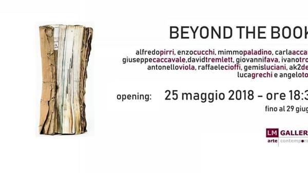 Beyond The Book: nuovo appuntamento alla LM Gallery