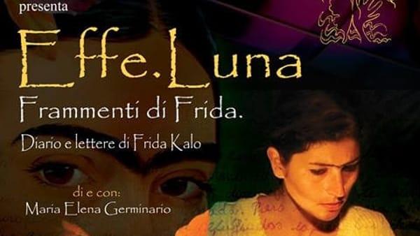 Elle Luna, Frammenti di Frida in scena al MAT Spazio Teatro di Sezze