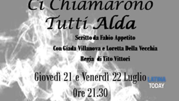 Ci chiamarono tutti Alda: nuovo spettacolo per L'Officina dell'Arte e dei Mestieri di Cori e Giulianello