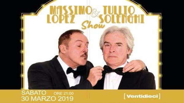 Massimo Lopez & Tullio Solenghi Show al Teatro Europa di Aprilia
