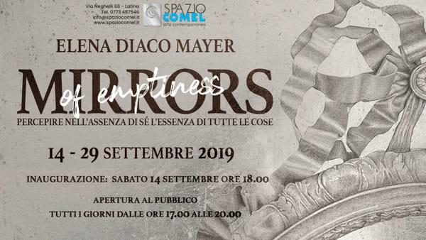 Mirrors of Emptiness Elena Diaco Mayer Spazio COMEL