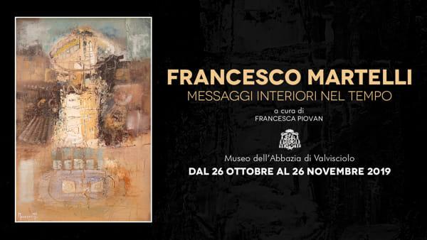Messaggi Interiori nel Tempo: la personale di Francesco Martelli a Valvisciolo