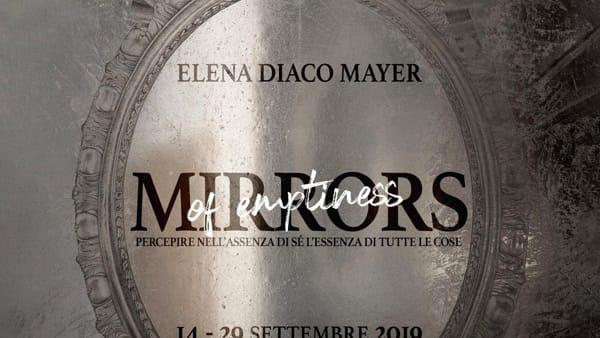 Mirrors of Emptiness: allo Spazio COMEL la mostra di Elena Diaco Mayer