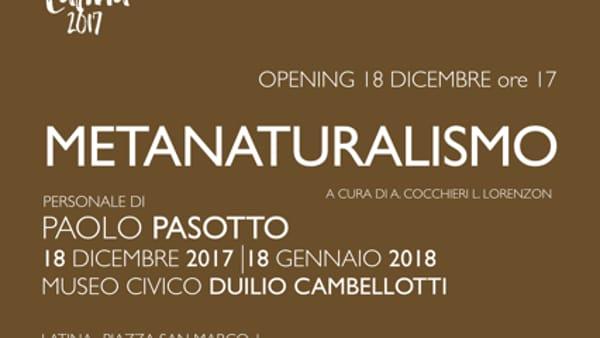 Metanaturalismo: la personale di Paolo Pasotto al Museo Cambellotti