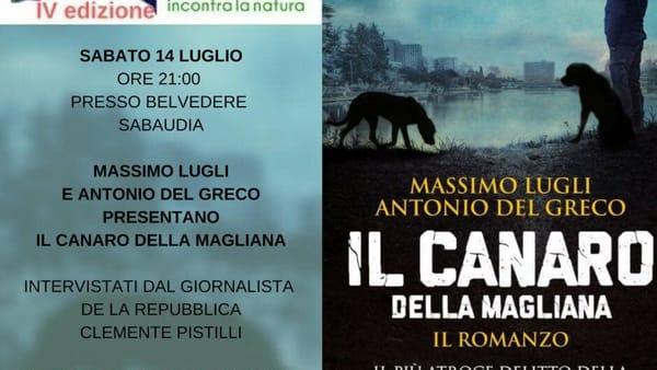 """Gli autori de """"Il Canaro della Magliana"""" a Sabaudia per Libri nel Parco"""
